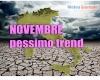 Novembre, prime ipotesi meteo climatiche: pessime notizie
