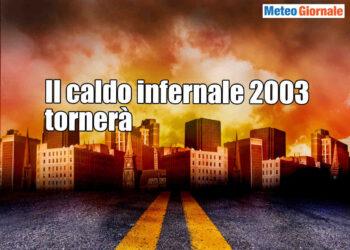 caldo infernale 2003 e meteo estremo 350x250 - Meteo del futuro, caldo più intenso del 2003
