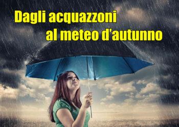autunno 3 350x250 - Italia bersaglio di TEMPORALI, in attesa della TEMPESTA EQUINOZIALE