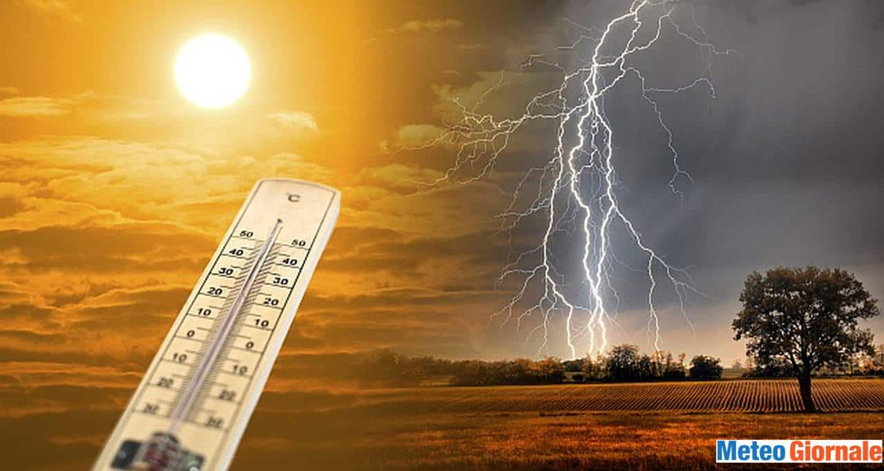 caldo temporale - Meteo della settimana: Italia tra CALDO e rischio TEMPORALI. Ecco dove