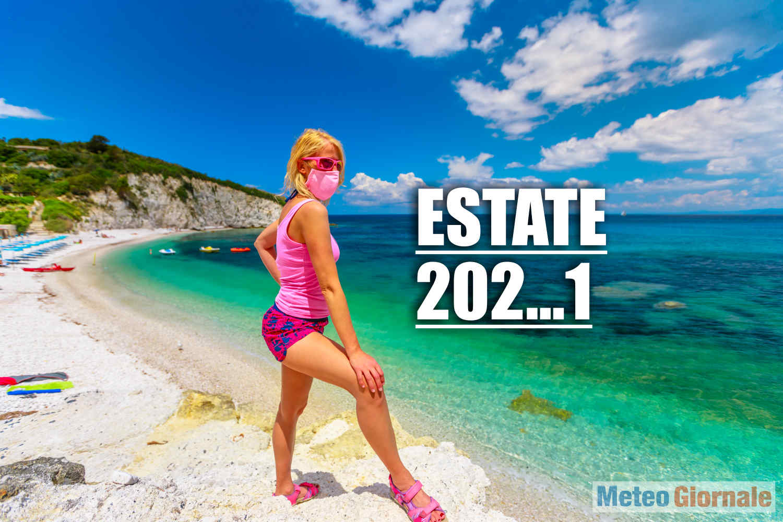 meteo estate 2021 - ESTATE 2021, ancora dai Centri Meteo Mondiali