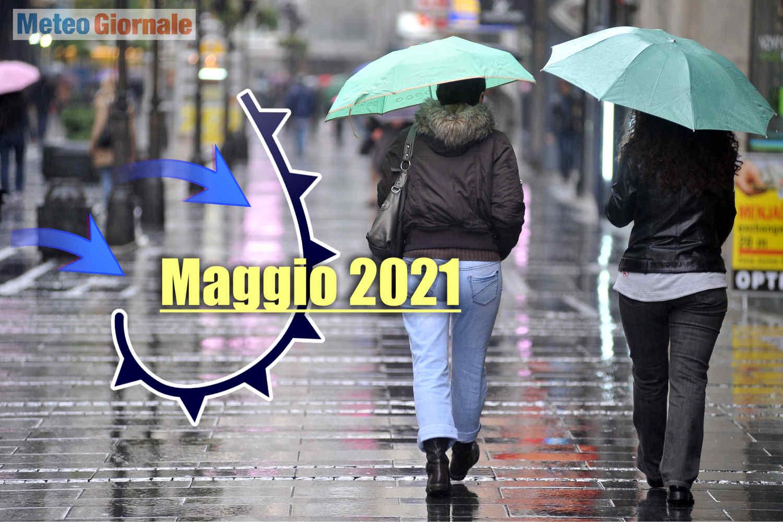 meteo maggio 2021 - Meteo di Maggio con parecchie NUBI NERE, rischio acuto MALTEMPO con GRANDINE