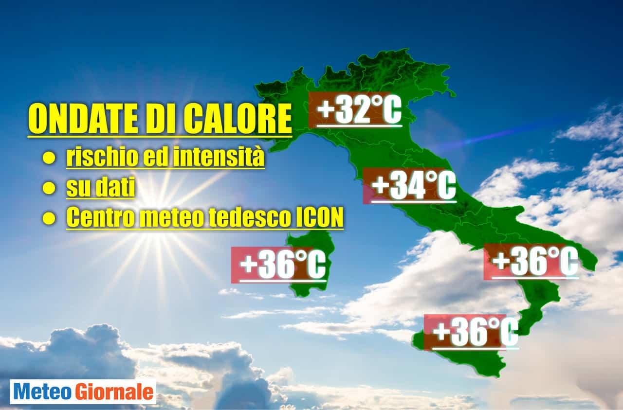 centro meteo tedesco icon caldo - Centro METEO tedesco, il rischio ondata di CALDO sino al 17 Giugno per l'Italia