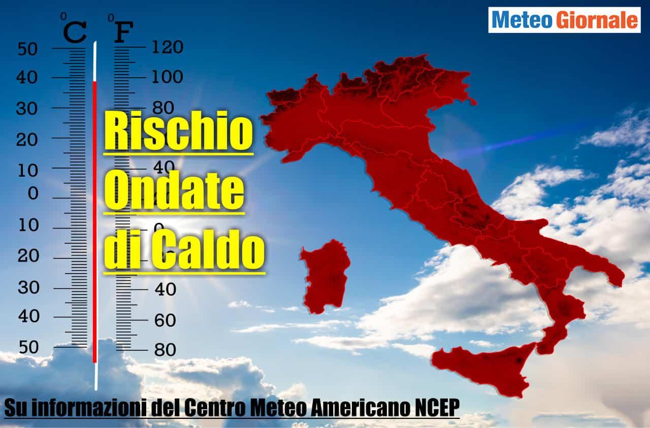 meteo previsione ondata di calore entro 17 giugno - Ondate di calore secondo il Centro Meteo Americano entro metà Giugno