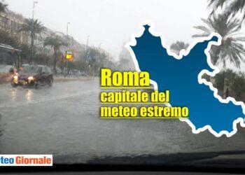 roma capitale del meteo estremo