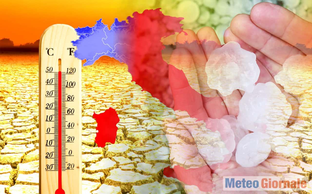 meteo estremo nel fine settimana - Meteo Weekend di CALDO FOLLE, ma di nuovo TEMPORALI e GRANDINE al Nord Italia